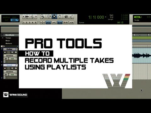 Pro Tools: How To Record Multiple Takes Using Playlists | WinkSound