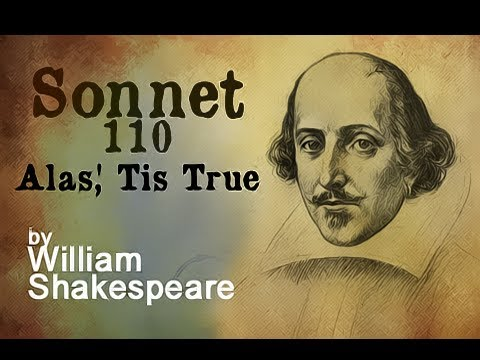 Pearls Of Wisdom - Sonnet 110 - Alas, 'Tis True by William Shakespeare