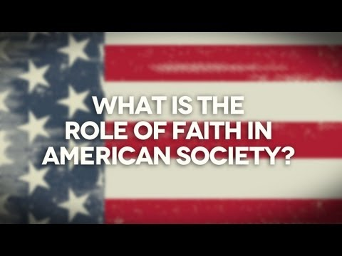 What is the Role of Faith in American Society?