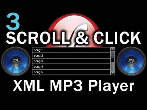 3. Flash Scroll and Click Songs MP3 Playlist Player Actionscript 3.0 XML Tutorial