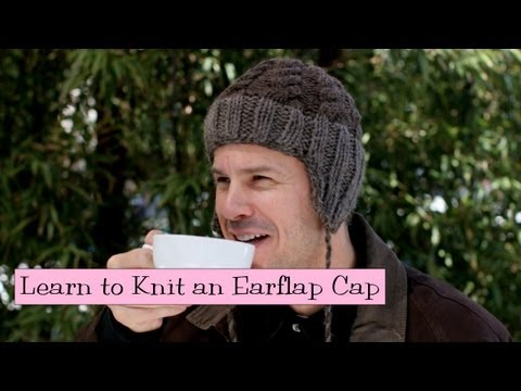 Learn to Knit an Earflap Cap, Parts 1-4