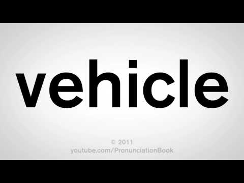 How To Say Vehicle
