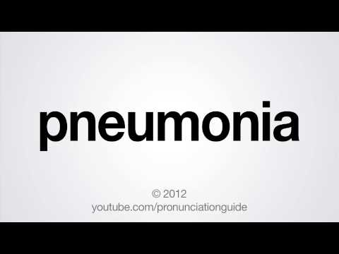 How to Pronounce Pneumonia