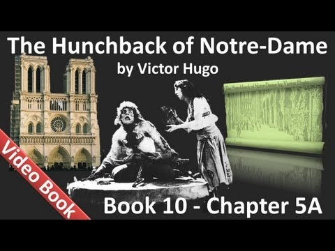 Book 10 - Chapter 5A - The Hunchback of Notre Dame by Victor Hugo