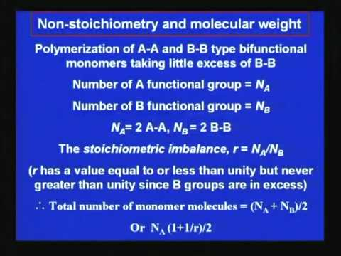 Mod-01 Lec-06 Lecture-06-Principles of Polymer Synthesis (Contd...1)