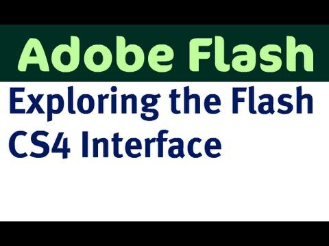 Exploring the Flash CS4 Interface