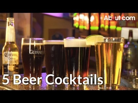 How to Make 5 Beer Cocktails