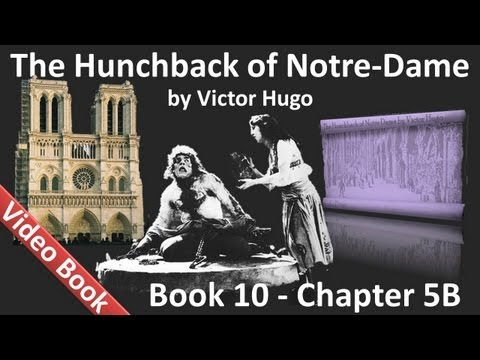 Book 10 - Chapter 5B - The Hunchback of Notre Dame by Victor Hugo