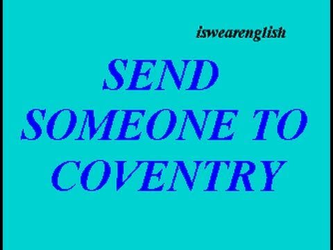 To Send To Coventry - Vocabulary Builder - ESL British English Pronunciation