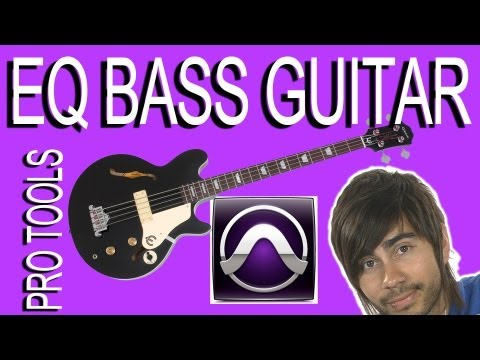 EQ Bass Guitar - Pro Tools 9