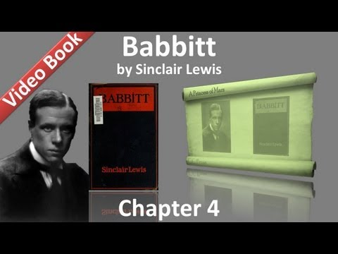 Chapter 04 - Babbitt by Sinclair Lewis