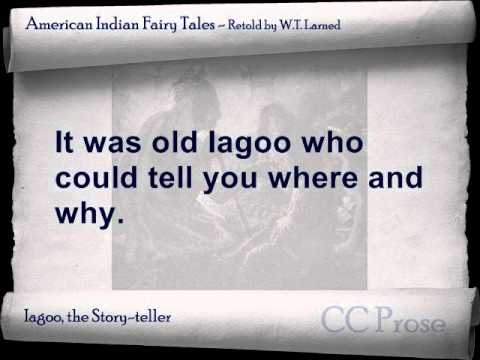 Iagoo the Story-teller - American Indian Fairy Tales by W.T. Larned