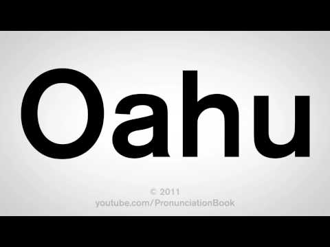 How To Pronounce Oahu