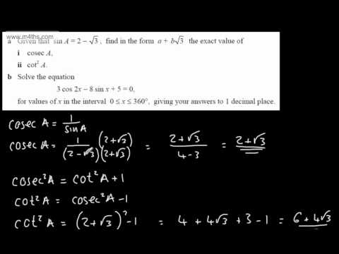 (6) Exam Questions Core 3 Trig Reciprocal identies and double angle