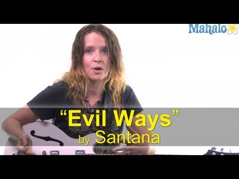 "How to Play ""Evil Ways"" by Santana on Guitar"