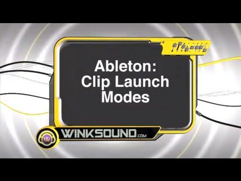 Ableton Live: Clip Launch Modes | WinkSound