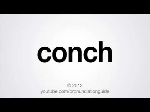 How to Pronounce Conch