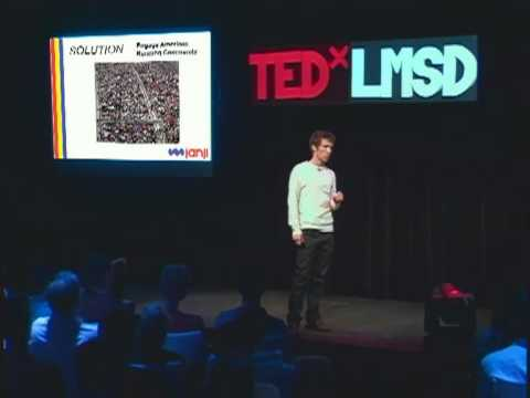 TEDxLMSD - Dave Spandorfer - Starting a Social Business in College: A Little Naivete Never Hurt