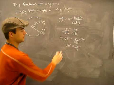 Sector Angle and Arc Length Pt2: Trigonometry Trig Math Help