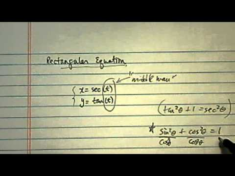 Rectangular Equation: x = sec(t) and y = tan(t) Find the corresponding rectangular equation.
