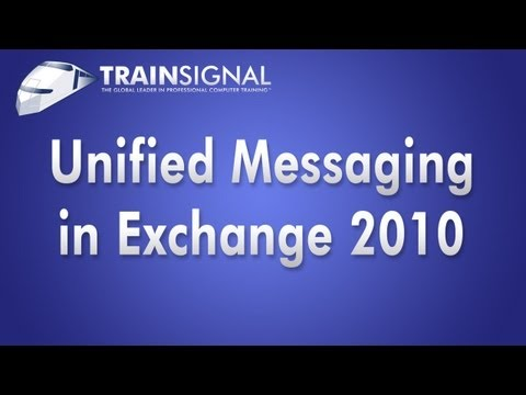 Unified Messaging in Microsoft Exchange Server 2010