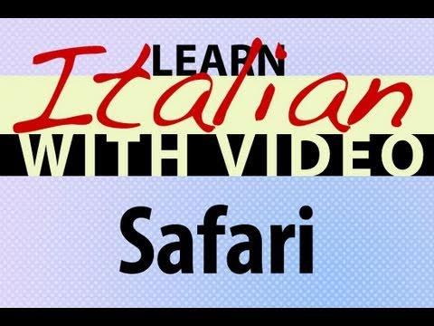 Learn Italian with Video - Safari