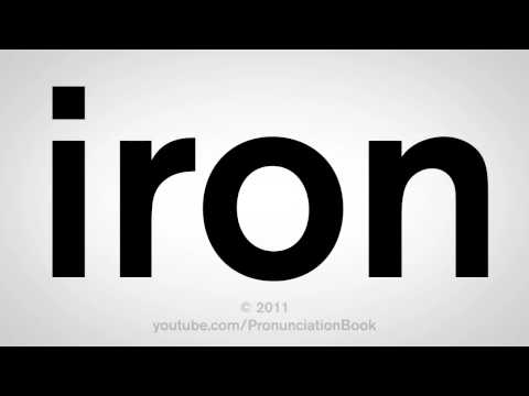 How To Pronounce Iron