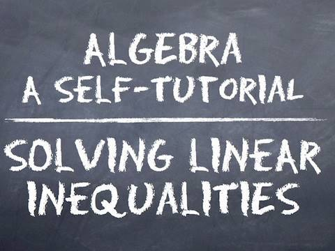 Algebra: Solving Linear Inequalities - Lesson Quiz