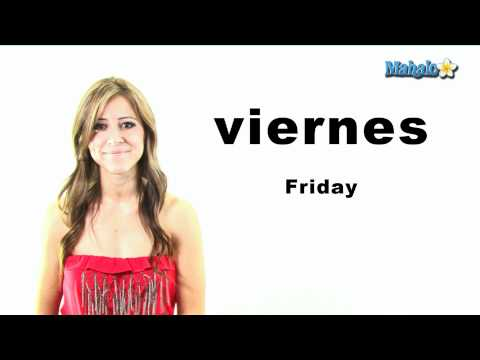 "How to Say ""Friday"" in Spanish"