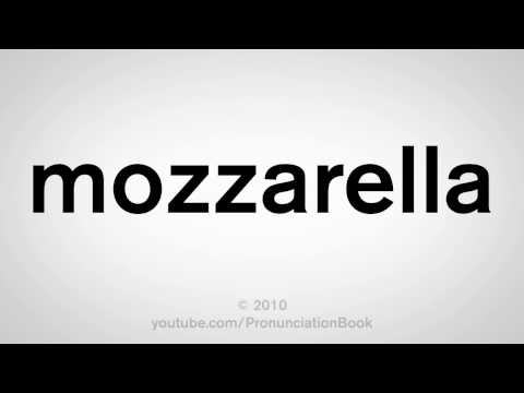 How To Pronounce Mozzarella