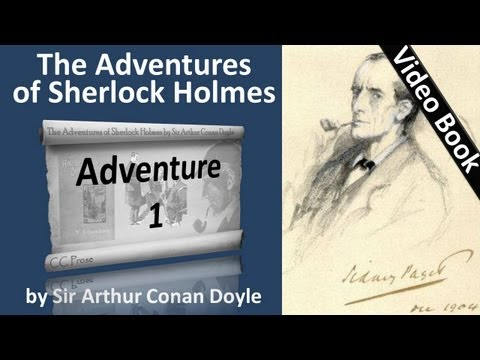 Adventure 01 - The Adventures of Sherlock Holmes by Sir Arthur Conan Doyle