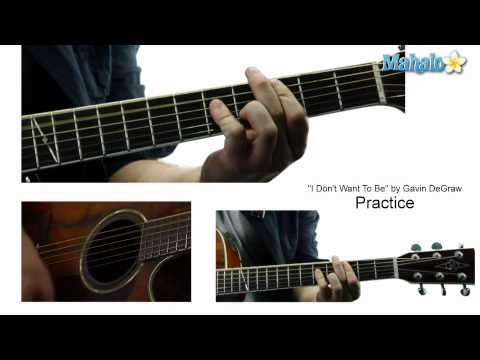 "How to Play ""I Don't Want To Be"" by Gavin DeGraw on Guitar (Practice Video)"