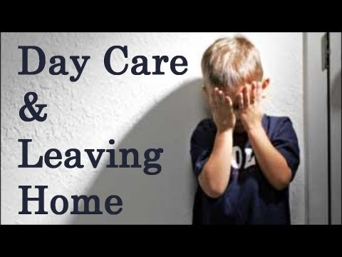 Psychology Of Day Care, Parenting Tips, Leaving Home, Human Growth & Development John Breeding