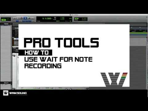 Pro Tools: How To Use Wait For Note Recording | WinkSound