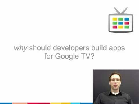 Why should developers build apps for Google TV?