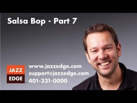 Salsa Bop - Part 7