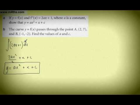 (12) Core 1 Integration (use of constant and finding curve - exam question)