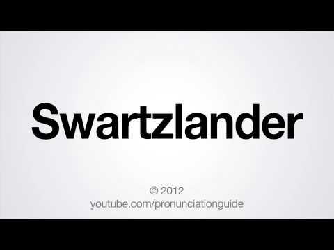 How to Pronounce Swartzlander