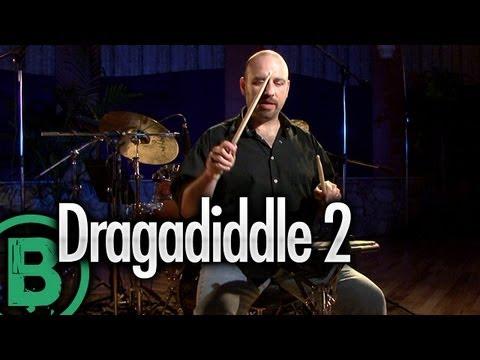 Dragadiddle 2 - Drum Rudiment Lessons