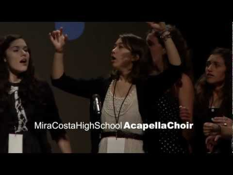 TEDxManhattanBeach - Mira Costa High School Acapella