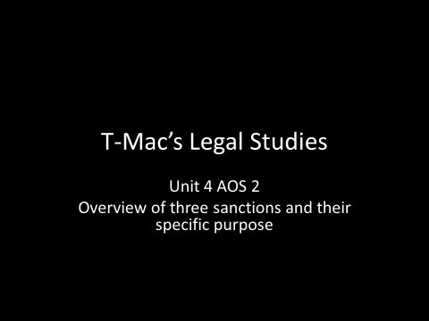 VCE Legal Studies - Unit 4 AOS2 - Overview of three sanctions and their specific purpose