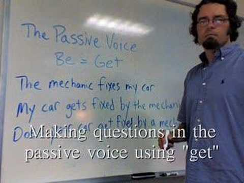 The Passive Voice: Get = Be