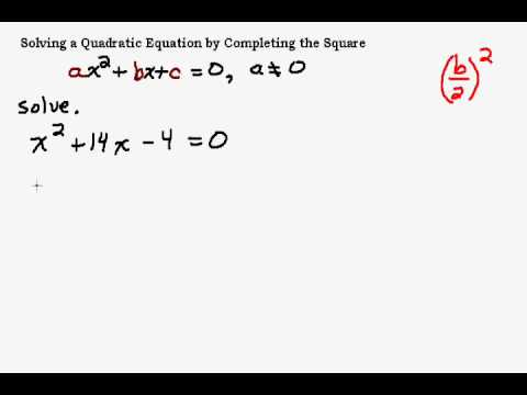 Solving Quadratic Equations by Completing the Square Part 1