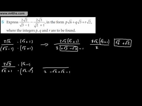 Core 1 Surds - Rationalising denominator of surds harder example 2 (1.3 q5)