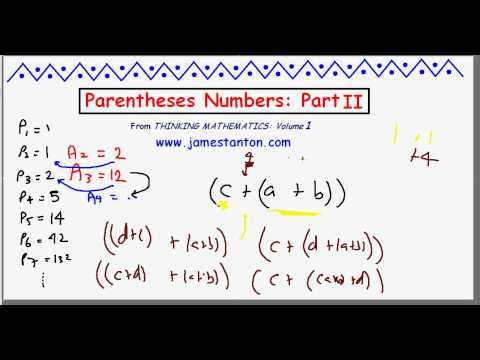 Parentheses Numbers / Catalan Numbers: Part II (Tanton Mathematics)