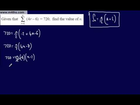(6) Core 1 Arithmetic Sequences & Series (Using Sigma Notation 2)