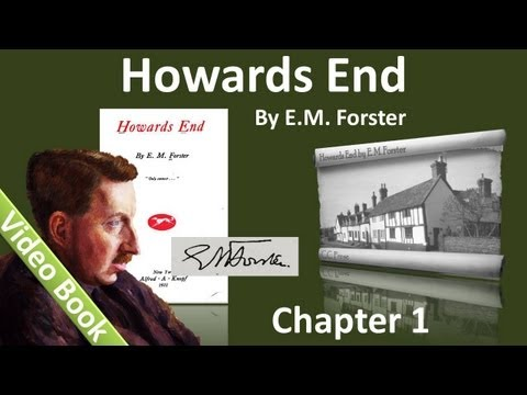 Chapter 01 - Howards End by E. M. Forster