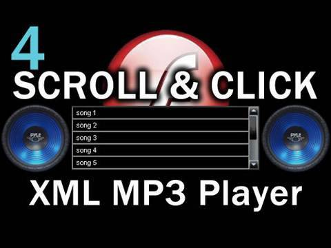 4. Flash Scroll and Click Songs MP3 Playlist Player Actionscript 3.0 XML Tutorial