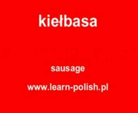 "How to say ""sausage"" in Polish. Vacanza studio nel sole di Polonia."