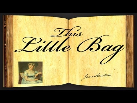 This Little Bag by Jane Austen - Poetry Reading